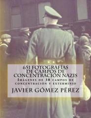 651 fotografías de campos de concentración nazis