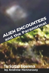 Alien Encounters and the Paranormal