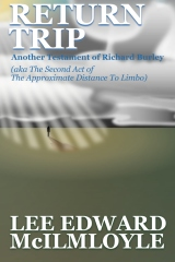 Return Trip (The Approximate Distance To Limbo, Act 2)