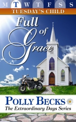 TUESDAY'S CHILD: Full of Grace
