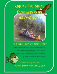Smiles for Miles Everyday is an Adventure - A Fun Day on the River