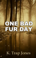 One Bad Fur Day