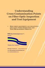 Understanding Cross-Contamination Points on Fiber Optic Test Equipment