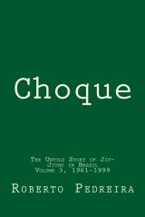 Choque Volume 3, 1961-1999