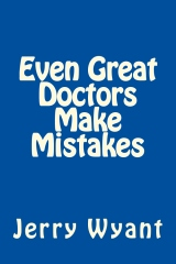 Even Great Doctors Make Mistakes