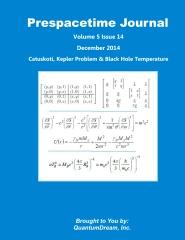 Prespacetime Journal Volume 5 Issue 14