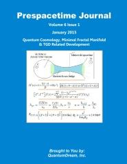Prespacetime Journal Volume 6 Issue 1