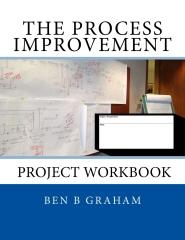 The Process Improvement Project Workbook