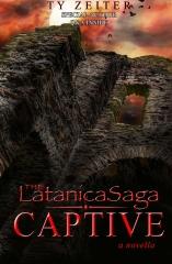 The Latanica Saga: Captive (a novella)