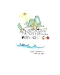 The Adventures of Ripe Fruit
