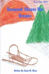 Savannah Chases Her Dreams