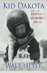 Kid Dakota and the Secret at Grandma's House
