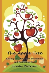 The Apple Tree:  Raising 5 Kids With Disabilities and Remaining Sane
