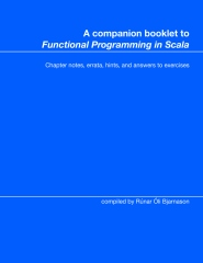 """A companion booklet to """"Functional Programming in Scala"""""""