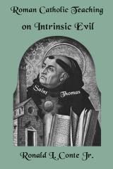 Roman Catholic Teaching on Intrinsic Evil