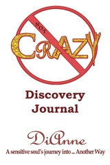 Not Crazy: Discovery Journal