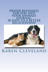 Prayer Blessings For You and Your Animals Journal: 30 Days to a Better Relationship