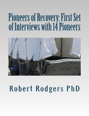 Pioneers of Recovery: First Set of Interviews with 14 Pioneers