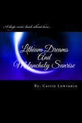 Lithium Dreams and Melancholy Sunrise