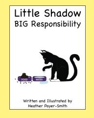 Little Shadow - BIG Responsibility