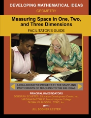 Measuring Space in One, Two,  and Three Dimensions Facilitator's Guide