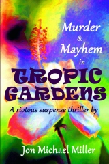 Murder & Mayhem in Tropic Gardens