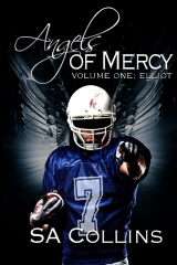 Angels of Mercy - Volume One: Elliot