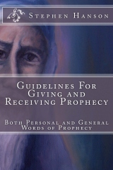 Guidelines For Giving and Receiving Prophecy