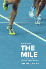 How to Race the Mile