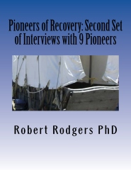 Pioneers of Recovery: Second Set of Interviews with 9 Pioneers