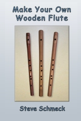 Make Your Own Wooden Flute