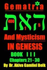 Gematria And Mysticism IN GENESIS - BOOK I I I