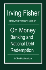 On Money Banking and National Debt Redemption