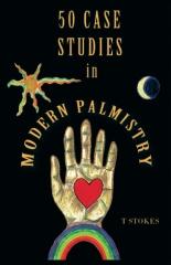 50 Case Studies in Modern Palmistry