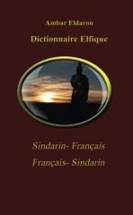 Dictionnaire Elfique Sindarin-Français Français-Sindarin Pocket