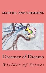 Dreamer of Dreams - Wielder of Stones
