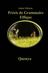 Précis de Grammaire Elfique - Quenya