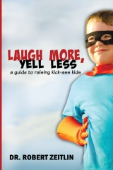 Laugh More, Yell Less