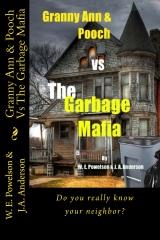 Granny Ann & Pooch Vs The Garbage Mafia