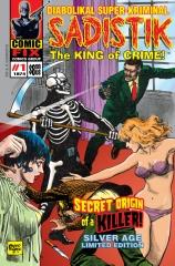 SADISTIK The King of Crime! #1