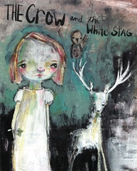 The Crow and the White Stag