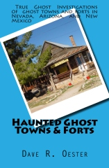 Haunted Ghost Towns & Forts