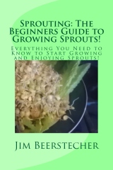 Sprouting: The Beginners Guide to Growing Sprouts!