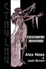 Catastrophic Discoveries