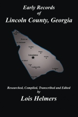 Early Records of Lincoln County, Georgia