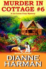 Murder in Cottage #6