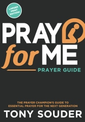 Pray for Me Larger Print Edition
