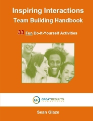 Inspiring Interactions Team Building Activity Handbook