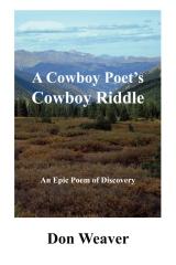 A Cowboy Poet's Cowboy Riddle