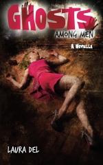 Ghosts Among Men